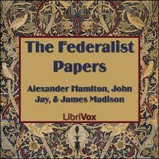 The Federalist Papers and the Promise of American Life