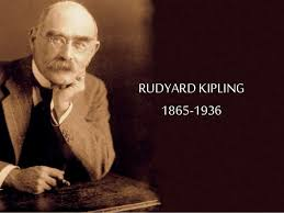 Timeless Advice from Rudyard Kipling