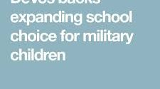 Will Education Choice Expand for Military Families and for the Economically Disadvantaged?